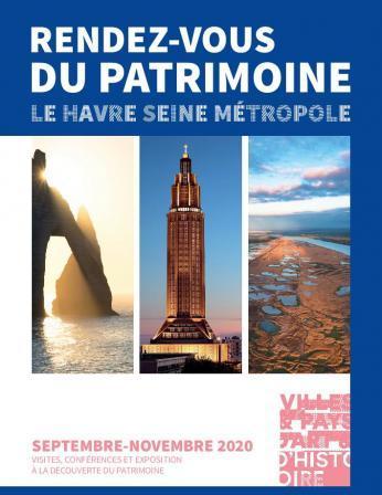 Rendez-vous du patrimoine Le Havre Seine Métropole Septembre-Novembre 2020