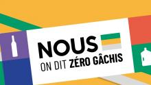 """Les défis """"Nous on dit zéro gâchis !"""""""